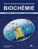 001 Úvod do všeobecnej a klinicky aplikovanej BIOCHÉMIE